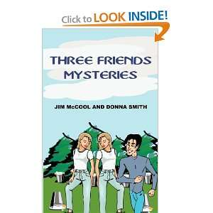 FRIENDS MYSTERIES (9781414057422): JIM McCOOL, DONNA SMITH: Books