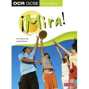 Mira OCR GCSE Spanish Foundation Student Book (9780435396510) Books