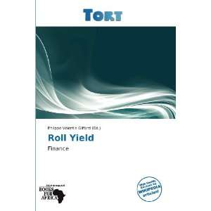 Roll Yield (9786138849834): Philippe Valentin Giffard: Books