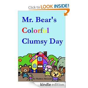 Mr. Bears Colorful Clumsy Day (Fun Rhyming Picture Book that Teaches