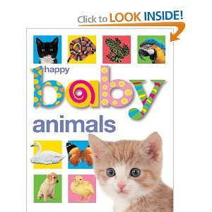 Happy Baby Animals (9781843324539) Roger Priddy Books