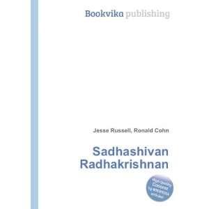Sadhashivan Radhakrishnan: Ronald Cohn Jesse Russell: Books