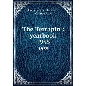 Terrapin  yearbook. 1955 College Park University of Maryland Books