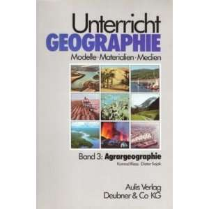 Tl. Bdn., Bd.3, Agrargeographie (9783761411094): Dieter Sajak: Books