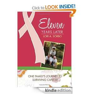 Eleven Years Later: Lori A. Sorbo:  Kindle Store