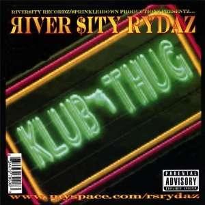Klub Thug: River Sity Rydaz: Music