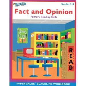 Fact and Opinion: Primary Reading Skills, Grades 1 3
