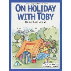 On Holiday with Toby 2 Book and Cassette Pack (Join In
