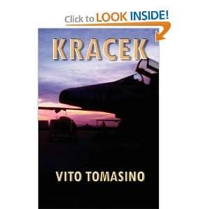 Kracek (9781593307424): Vito Tomasino: Books