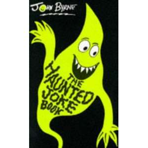 The Haunted Joke Book (9780552545051) John Byrne Books