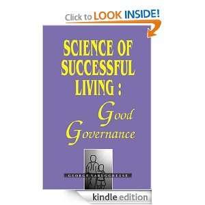 Science of Successful LivingGood Governance George Varuggheese