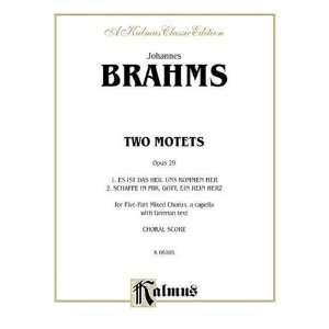 Motets, Op. 29, Es ist das Heil and Schaffe in mir (Kalmus Edition