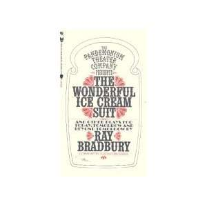 The Wonderful Ice Cream Suit and Other Plays Ray Bradbury Books