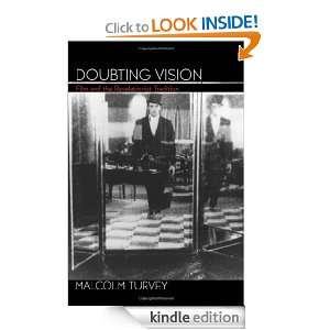 Doubting Vision Film and the Revelationist Tradition Malcolm Turvey