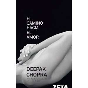 el amor, El (Spanish Edition) (9788498720549) Deepak Chopra Books