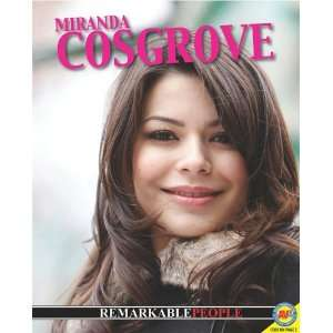 Miranda Cosgrove (Remarkable People) (9781616906689