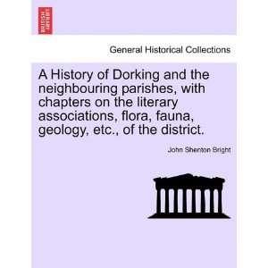 flora, fauna, geology, etc., of the district. (9781241603397) John