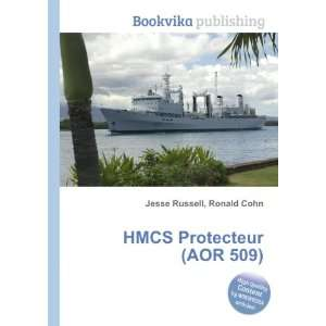 HMCS Protect (AOR 509) Ronald Cohn Jesse Russell