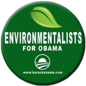ENVIRONMENTALISTS FOR BARACK OBAMA Pinback Button 1.25 Pin / Badge Go