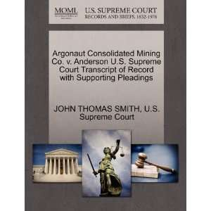 (9781270231912): JOHN THOMAS SMITH, U.S. Supreme Court: Books