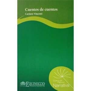 Cuentos De Cuentos (Coleccion Papiros Narrativa
