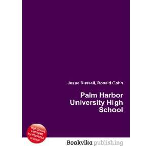 Palm Harbor University High School Ronald Cohn Jesse Russell Books