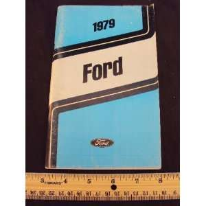 1979 79 FORD Owner Manual ~Original Ford Motor Company Books