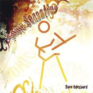 Sonic Sensation: Dave Odegaard: Music