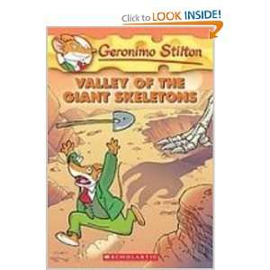 Valley of the Giant Skeletons (Geronimo Stilton