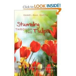 American Family in Holland (9781461131748) Daniel Paul Martin Books