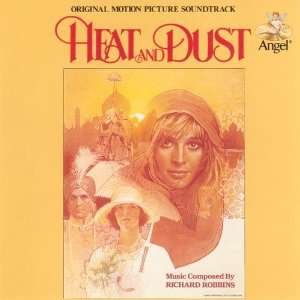 Heat & Dust: Richard Robbins: Music