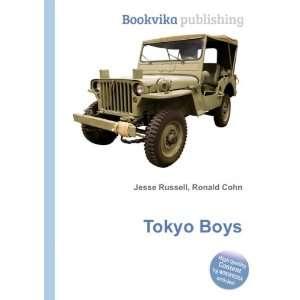 Tokyo Boys: Ronald Cohn Jesse Russell: Books