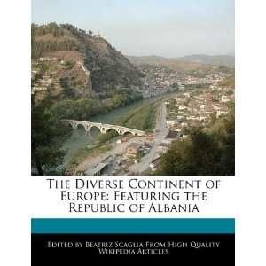 the Republic of Albania (9781117363844) Beatriz Scaglia Books