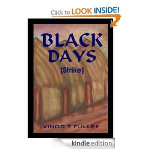 Black Days (Strike) Vinod T Fullee  Kindle Store
