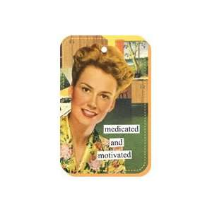 Anne Taintor Medicated & Motivated Key Ring Beauty