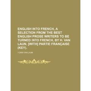 van Laun. [With] Partie française (key). (9781231261453) Henri Van