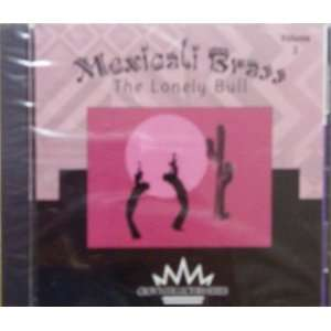 Mexicali Brass, Vol. 2 Lonely Bull Various Artists