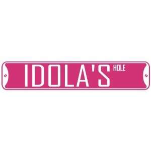 IDOLA HOLE  STREET SIGN: Home Improvement