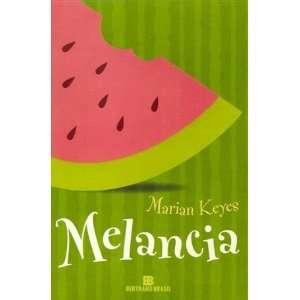Melancia (Em Portugues do Brasil): Books