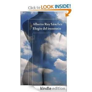 Elogio del InsomnioElogio del insomnio (Spanish Edition) Alberto Ruy