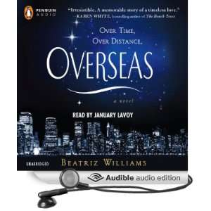 (Audible Audio Edition) Beatriz Williams, January LaVoy Books