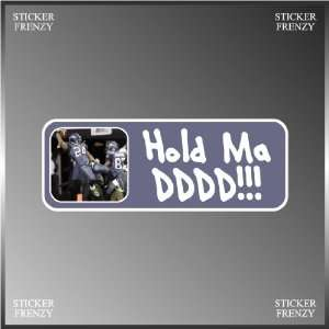 Hold My D Put the Team on My Back Funny Vinyl Decal Bumper
