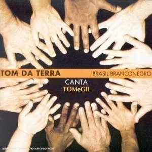 Brasil Branco Negro Tom Da Terra Music