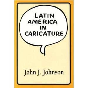 Latin America in Caricature (Texas Pan American Series