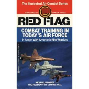 Red Flag (Illustrated Air Combat Series) Michael Skinner