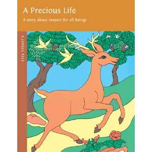 A Precious Life: A Story About Respect for All Beings
