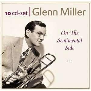 On the Sentimental Side Glenn Miller Music