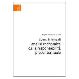 Spunti in tema di analisi economica della responsabilità