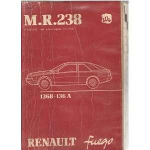 M.R. 238 1368 136 A RENAULT FUEGO SERVICE MANUAL Renault