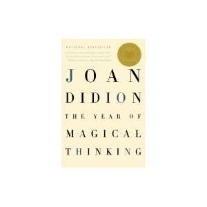 The Year of Magical Thinking 2007 publication Books